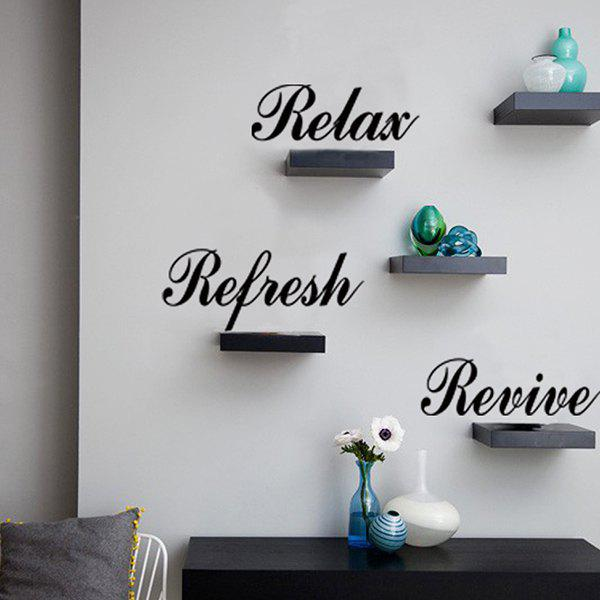 Sweet Letters Reflesh Revive Relax Wall Stickers For Home Decoration - BLACK