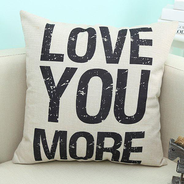 Love You More Quote Printed Cushion Pillow Case - BEIGE