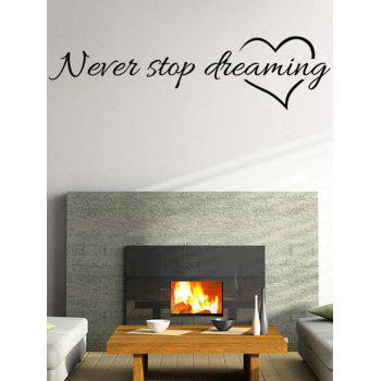 Never Stop Dreaming Stickers muraux Quote