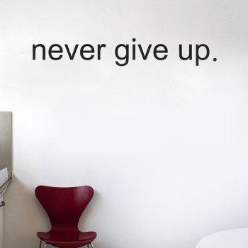 Dresslily Never Give Up Wall Quote Sticker For Bedrooms