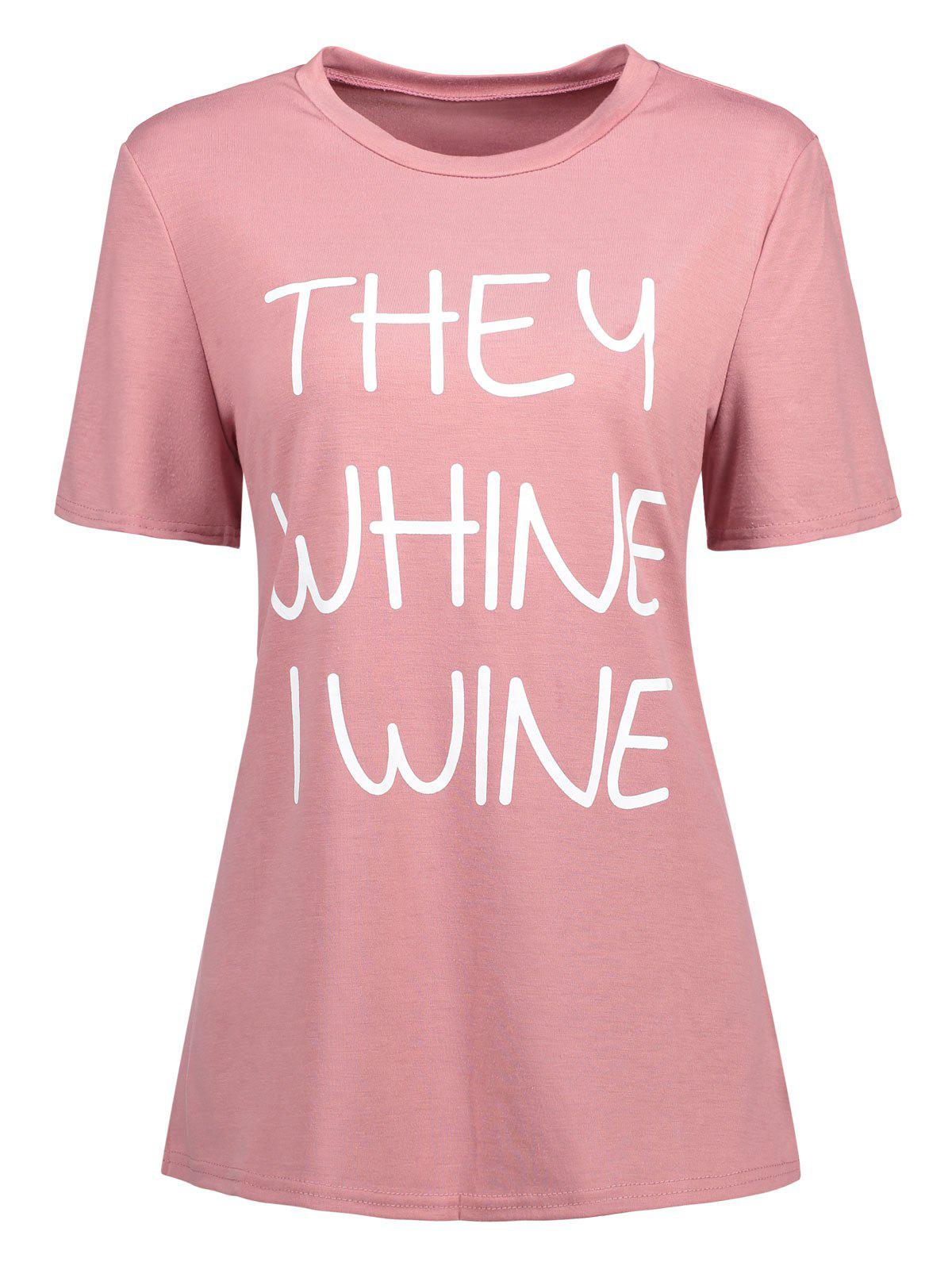 Print They Whine I Wine T-shirt - PINK M