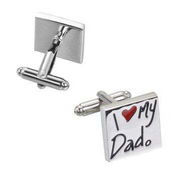 I Love My Dad Smooth Bottom Oil Cufflinks Cuff -  SILVER
