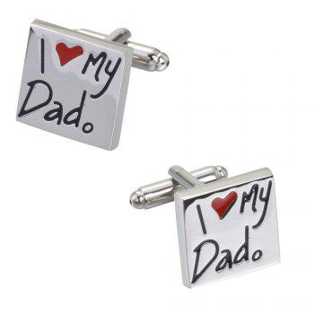 I Love My Dad Smooth Bottom Oil Cufflinks Cuff - SILVER SILVER