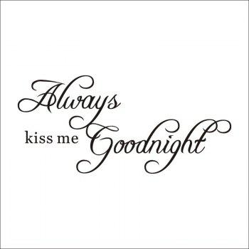 DSU Always Kiss Me Goodnight Wall Decals Quotes Vinyls Stickers Wall Stickers Home Decor Living Room - BLACK BLACK