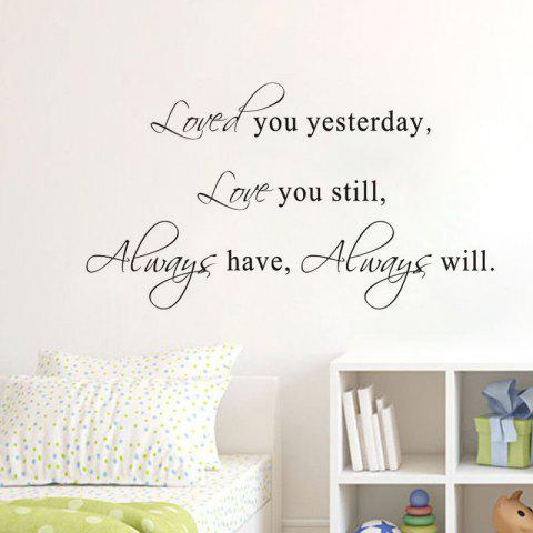 DSU Hot Sale Love You Stil Quotes Vinyls Stickers Wall Stickers Home Decor Living Room - BLACK 56X35CM
