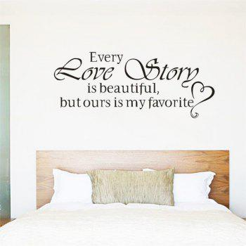DSU Every Love Story Is Beautiful But Ours Is My Favourite,Wall Stickers Home Decor,Diy Vinyl Wall Stickers,Home Decoration - BLACK BLACK