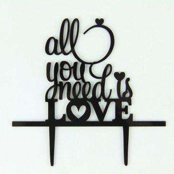 Romantic All You Need Is Love Cake Topper for Wedding Decoration Valentine's Day - BLACK