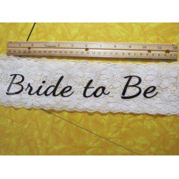 White Lace Bride To Be Sash - Perfect for Bachelorette Parties and Bridal Showers - WHITE BRIDE TO BE