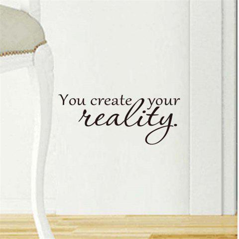 You Create Your Reality Art Vinyl Mural Home Room Decor Wall Stickers - BLACK 24*56CM