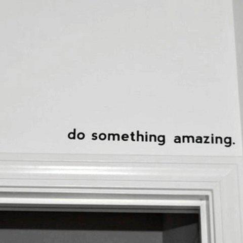 Inspirational Quote Decal Do Something Amazing Over The Door Vinyl Wall Decal - BLACK 43 X 4.3 CM