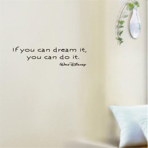 If You Can Dream It You Can Do It Art Apothegm Home Decal Wall Sticker - BLACK 15.5*57CM