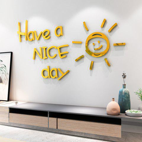 Have A Nice Day Three-Dimensional Acrylic Mirror Stickers Decoration - GOLD
