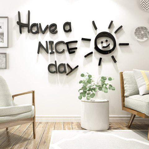 Have A Nice Day Three-Dimensional Acrylic Mirror Stickers Decoration - BLACK